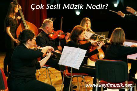 Çok sesli müzik nedir çok sesli çağdaş türk müziğinin